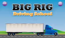 Big Rig Driving Scool